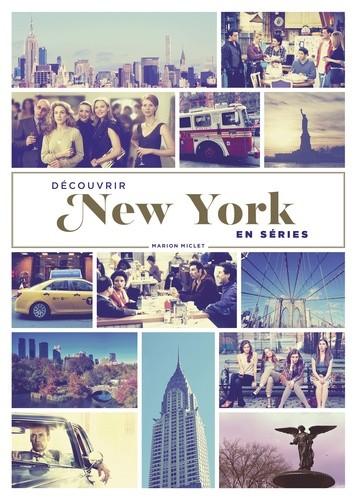 Décourvir New York en séries
