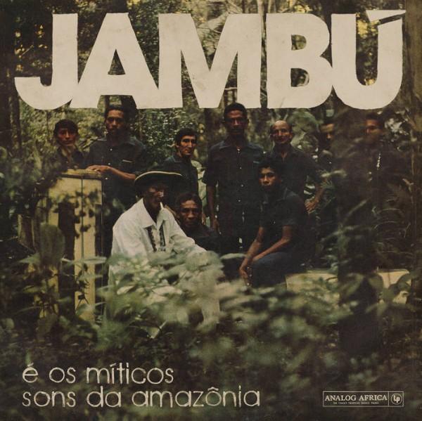 Jambu e os miticos sons da Amazônia