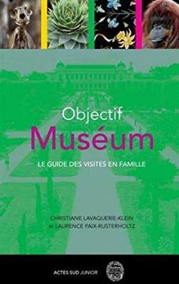 """Afficher """"Objectif Muséum"""""""