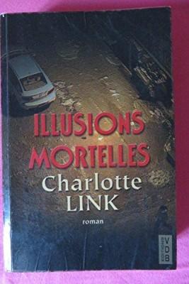 """Afficher """"Illusions mortelles"""""""
