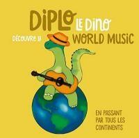 """Afficher """"Diplo le dino découvre la world music"""""""