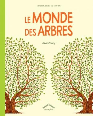 """Afficher """"Le monde des arbres"""""""