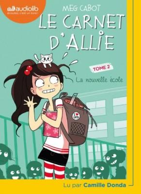 """Afficher """"Le carnet d'allie t.2 - la nouvelle école"""""""