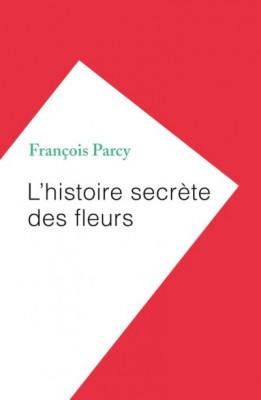 """Afficher """"L'histoire secrète des fleurs"""""""