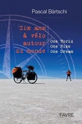 """Afficher """"Six ans à vélo autour du monde"""""""
