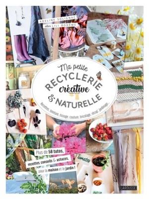 "Afficher ""Ma petite recyclerie créative & naturelle"""