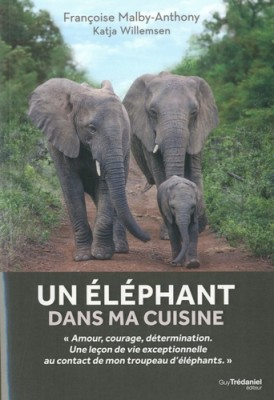 vignette de 'Un éléphant dans ma cuisine (Françoise Malby-Anthony)'