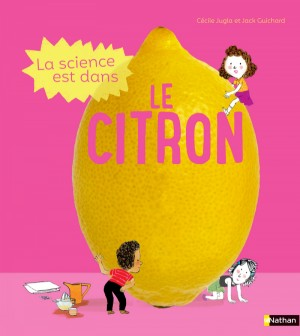 """Afficher """"La science est dans La science est dans le citron"""""""