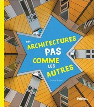 """Afficher """"Des architectures pas comme les autres"""""""
