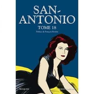 """Afficher """"San-Antonio n° 18 San Antonio - Tome 18 : Ma Cavale au Canada, valsez pouffiasses, Tarte aux poils sur commande, cocottes-minutes, Princesse patte-en-l'air, Au Bal des Rombières"""""""