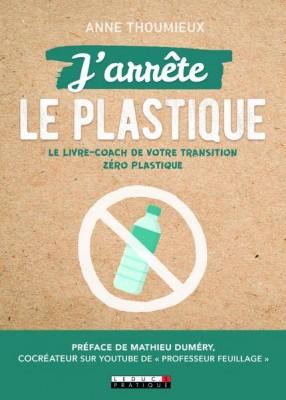 J'arrête le plastique, Anne Thoumieux