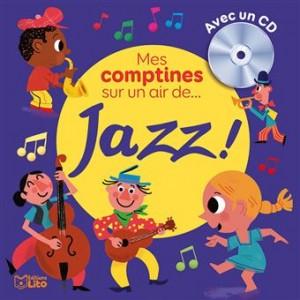 """Afficher """"Mes comptines sur un air de jazz !"""""""