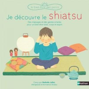 vignette de 'Je découvre le shiatsu (Nathalie Jallot)'