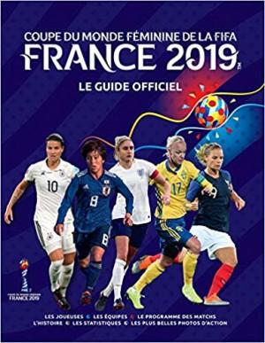 """Afficher """"Coupe du monde féminine de la FIFA, France 2019"""""""