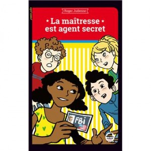 """Afficher """"La maîtresse est agent secret"""""""
