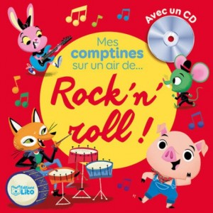 "Afficher ""Mes comptines sur un air de... rock'n'roll !"""