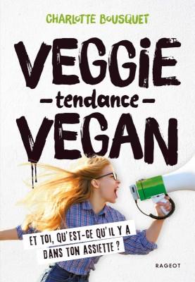 vignette de 'Veggie tendance vegan (Charlotte Bousquet)'