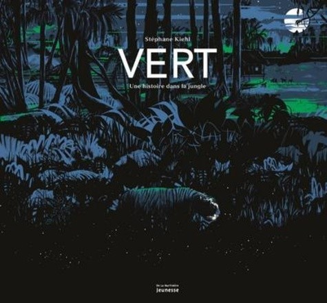 Couverture de Vert : une histoire dans la jungle