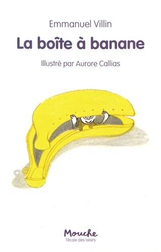 "<a href=""/node/188659"">La boîte à banane</a>"