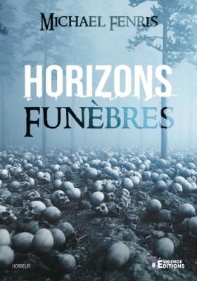 """Afficher """"Horizons funèbres"""""""