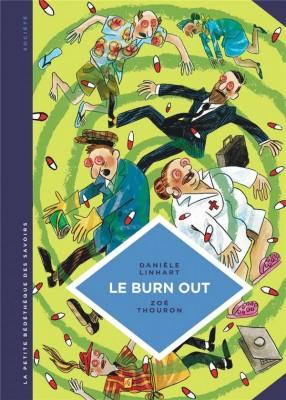 vignette de 'La petite bédéthèque des savoirs n° 28<br /> Le burn out (Danièle Linhart)'