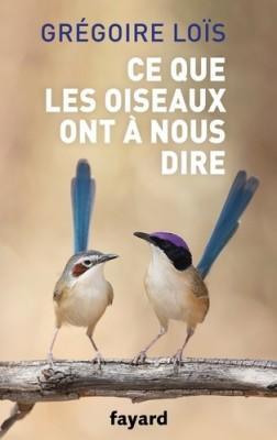 """Afficher """"Ce que les oiseaux ont à nous dire"""""""