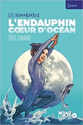 """Afficher """"Les humanimaux L'Endauphin, coeur d'océan"""""""