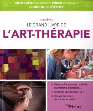 """Afficher """"Le Grand livre de l'art thérapie"""""""
