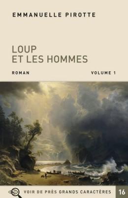"""Afficher """"Loup et les hommes, vol.2"""""""