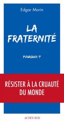 """Afficher """"La fraternité, pourquoi ?"""""""