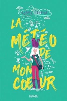 """Afficher """"Météo de mon coeur (La)"""""""