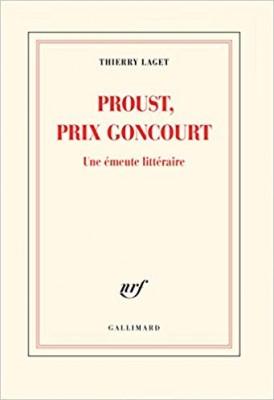 vignette de 'Proust, prix Goncourt (Thierry Laget)'