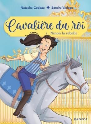 """Afficher """"Cavalière du roi n° 1 Ninon la rebelle"""""""