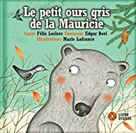 """Afficher """"Le petit ours gris de la Mauricie"""""""