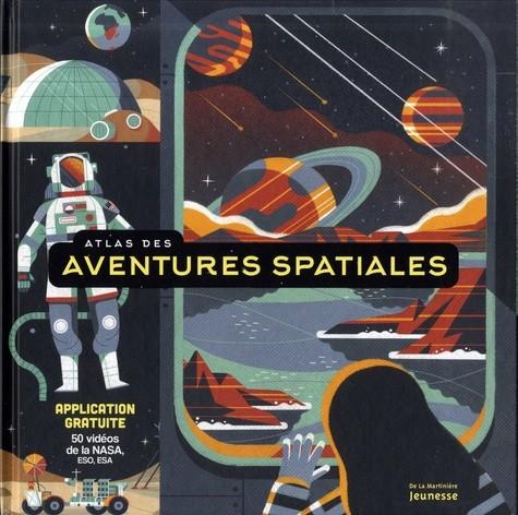 """Afficher """"Atlas des aventures spatiales"""""""