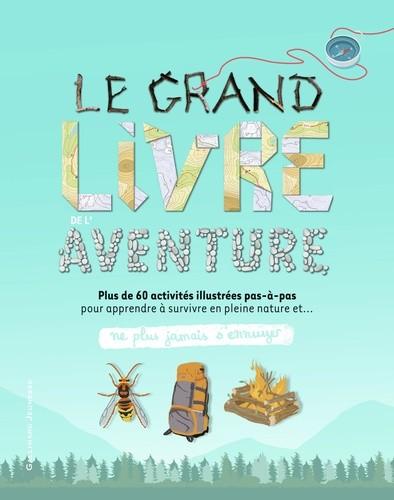 "<a href=""/node/48134"">Le grand livre de l'aventure</a>"