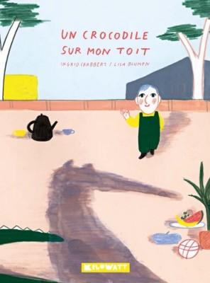 """Afficher """"Un Crocodile sur mon toit"""""""
