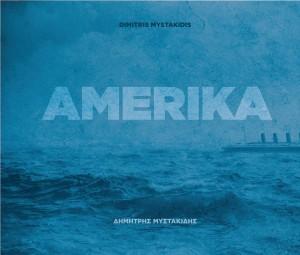 vignette de 'Amerika (Dimitris Mystakidis)'