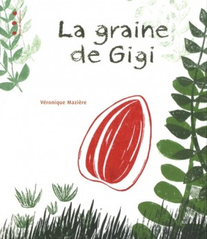 """Afficher """"La graine de Gigi"""""""