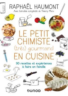 """Afficher """"Le petit chimiste (très) gourmand en cuisine"""""""