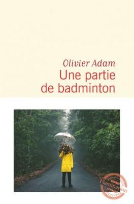 vignette de 'Une partie de badminton (Olivier Adam)'
