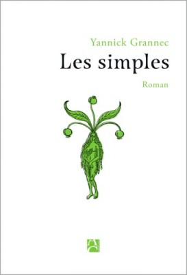 vignette de 'Les simples (Yannick Grannec)'