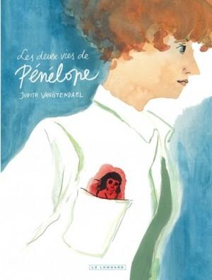 vignette de 'Les deux vies de Pénélope (Judith Vanistendael)'