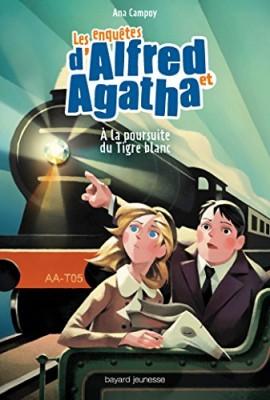 """Afficher """"Les enquêtes d'Alfred et Agatha n° Tome 5 A la poursuite du tigre blanc"""""""