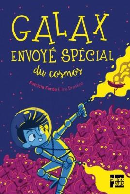 """Afficher """"Galax, envoyé spécial du cosmos"""""""