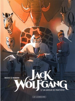 """Afficher """"Jack Wolfgang n° Tome 3Un amour de panthère"""""""