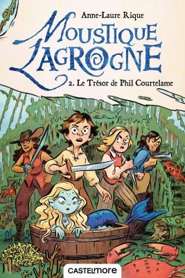 """Afficher """"Moustique Lagrogne n° 2 Trésor de Phil Courtelame (Le)"""""""