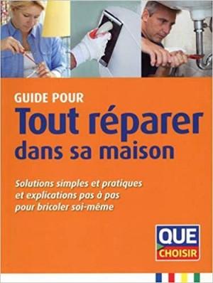 """Afficher """"Guide pour tout réparer dans sa maison"""""""