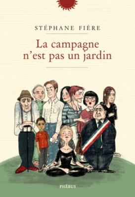 """Afficher """"La campagne n'est pas un jardin"""""""