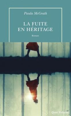 """Afficher """"La fuite en héritage"""""""